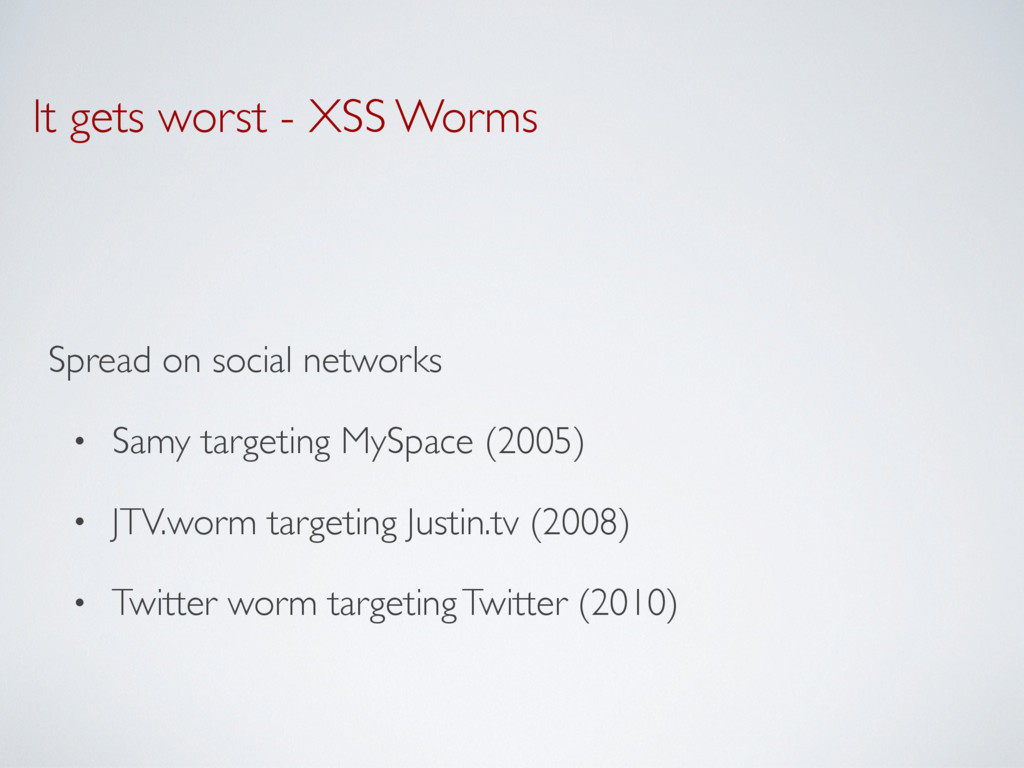 It gets worst - XSS Worms Spread on social netw...