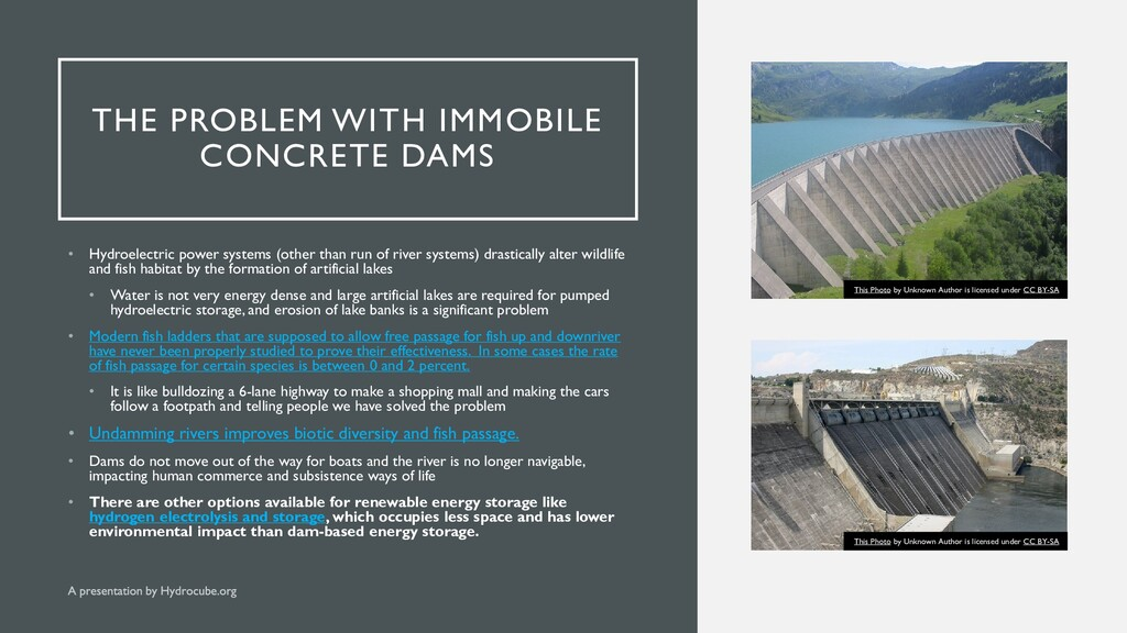 THE PROBLEM WITH IMMOBILE CONCRETE DAMS • Hydro...