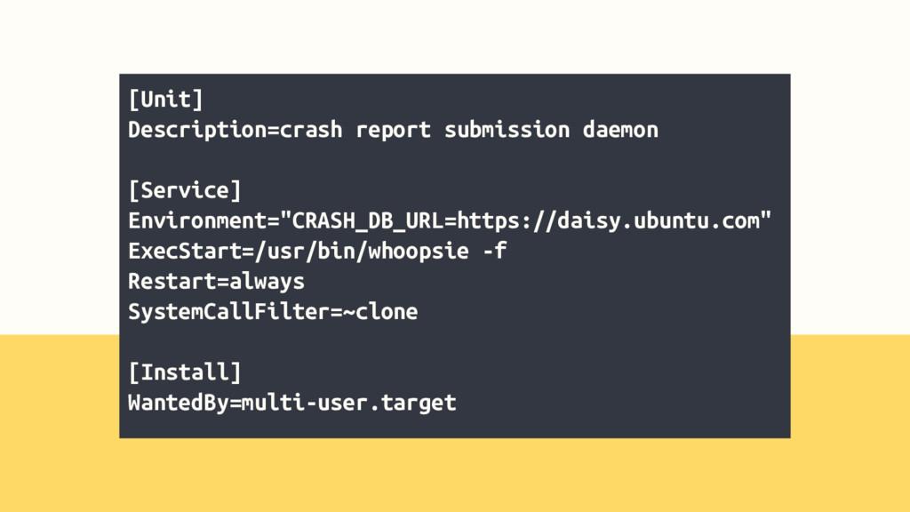 [Unit] Description=crash report submission daem...