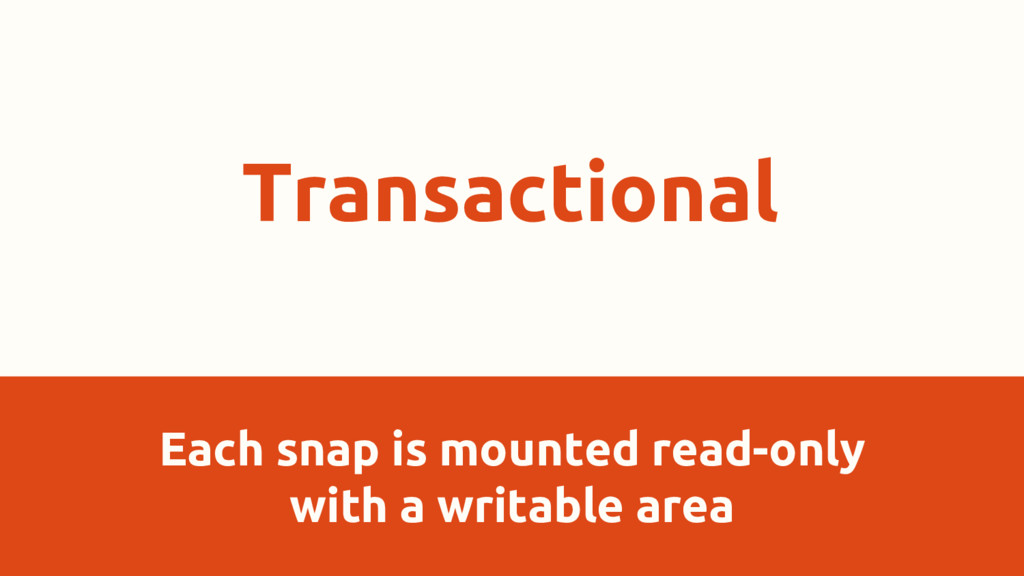 Each snap is mounted read-only with a writable ...