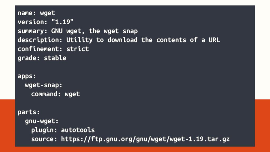 "name: wget version: ""1.19"" summary: GNU wget, t..."