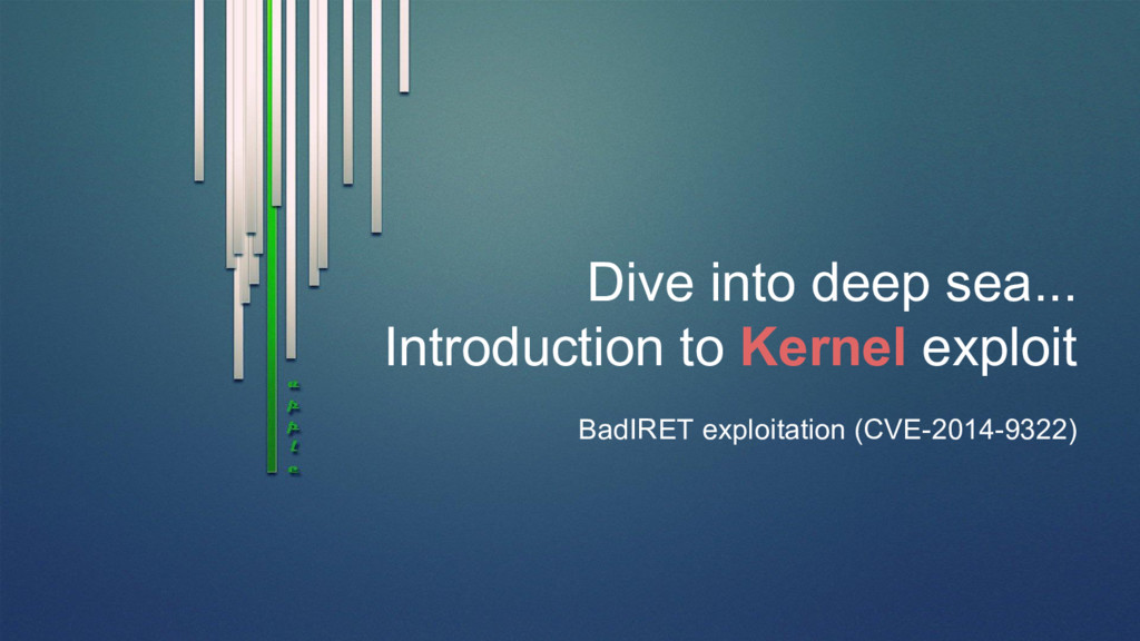 Dive into deep sea... Introduction to Kernel ex...