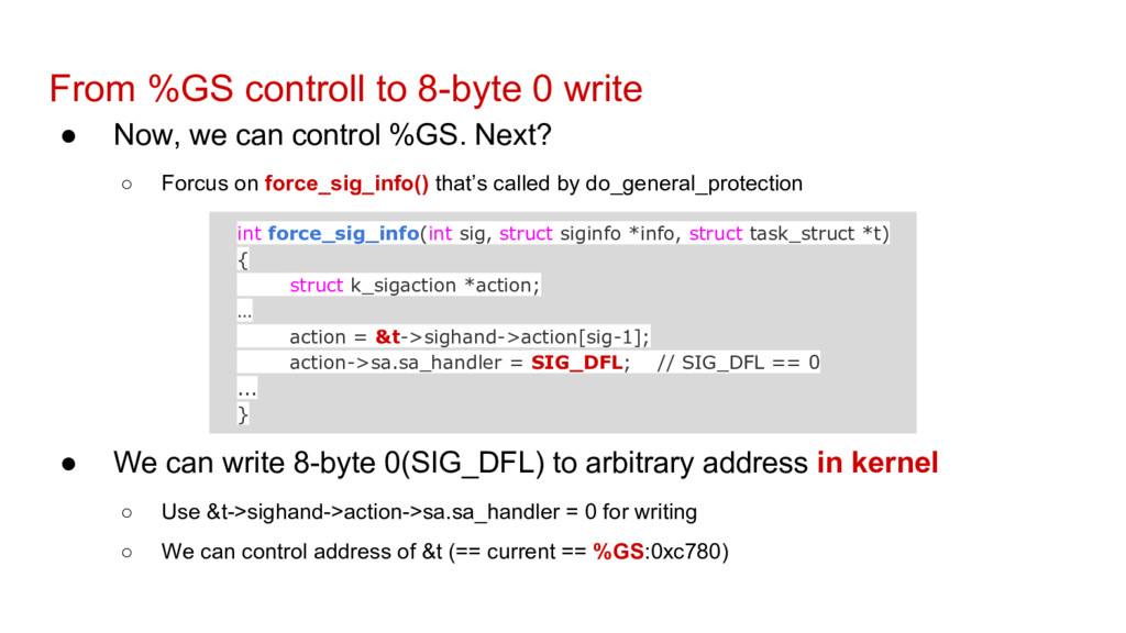From %GS controll to 8-byte 0 write ● Now, we c...
