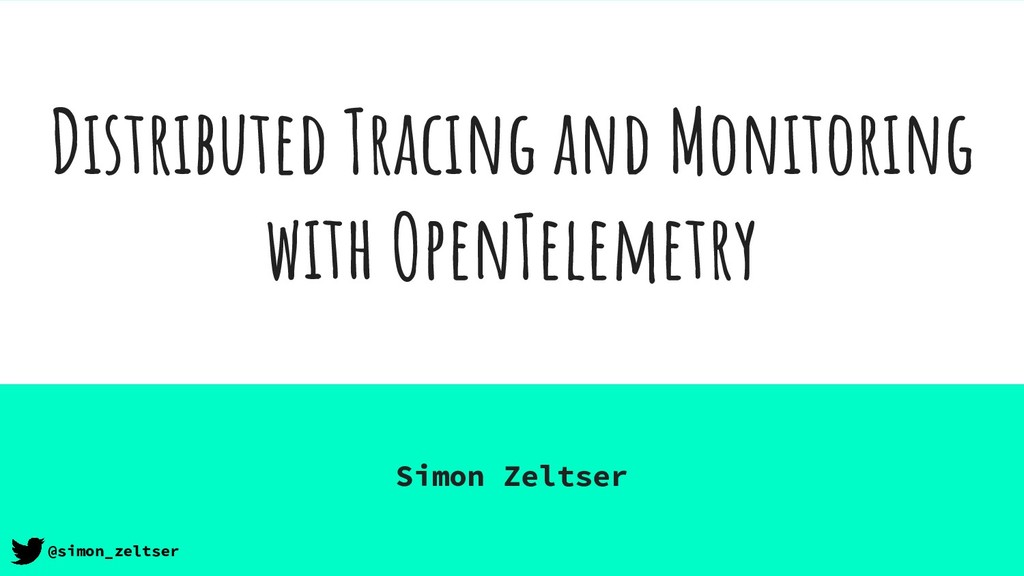 Distributed Tracing and Monitoring with OpenTel...