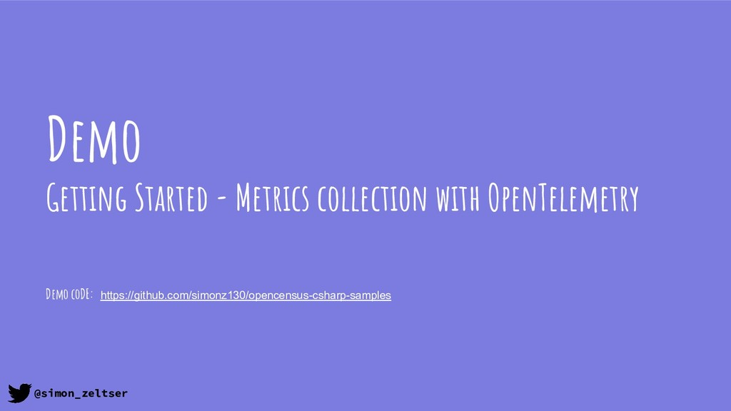 Demo Getting Started - Metrics collection with ...