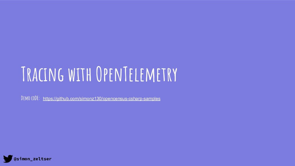 Tracing with OpenTelemetry Demo coDE: https://g...