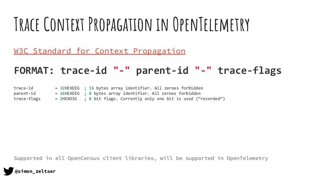Trace Context Propagation in OpenTelemetry W3C ...