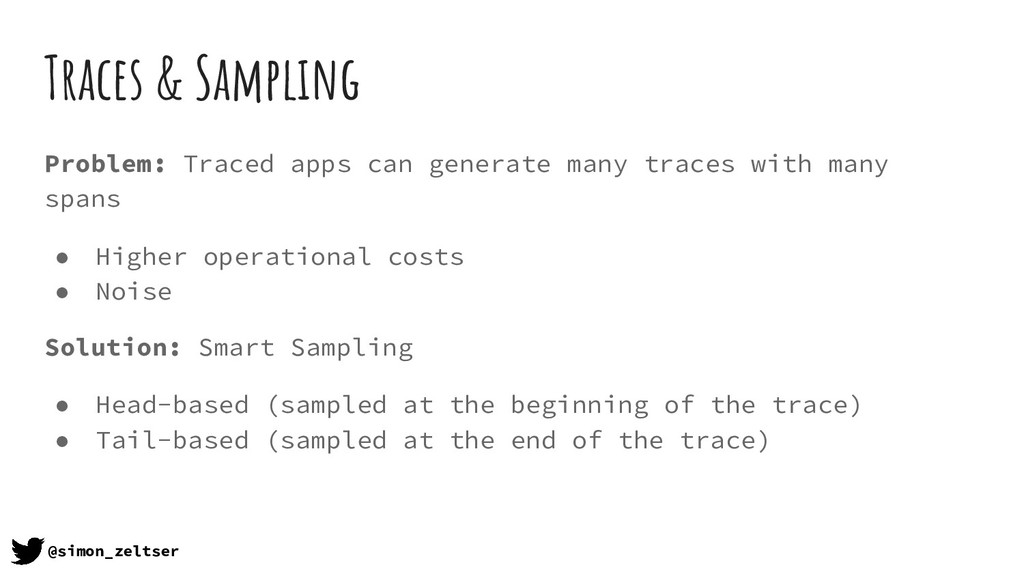 Traces & Sampling Problem: Traced apps can gene...