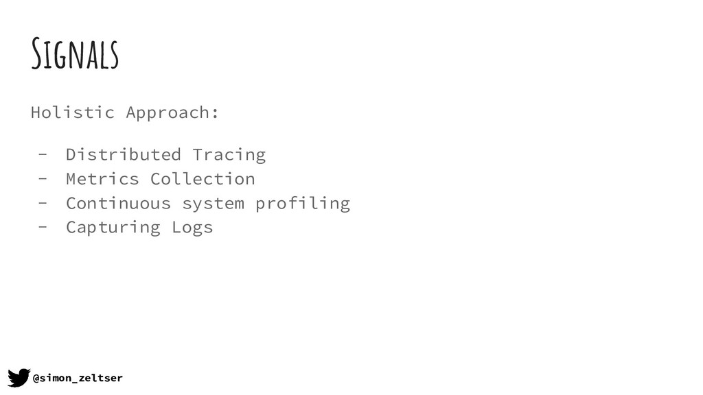 Signals Holistic Approach: - Distributed Tracin...