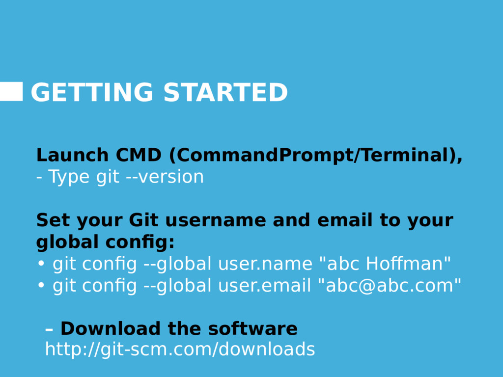 GETTING STARTED Launch CMD (CommandPrompt/Termi...