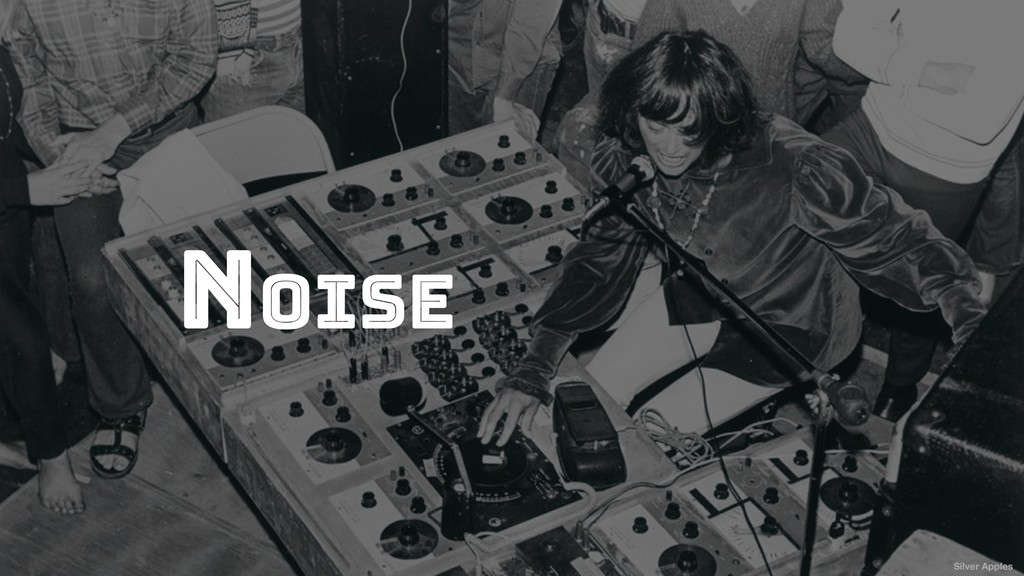 Noise Silver Apples