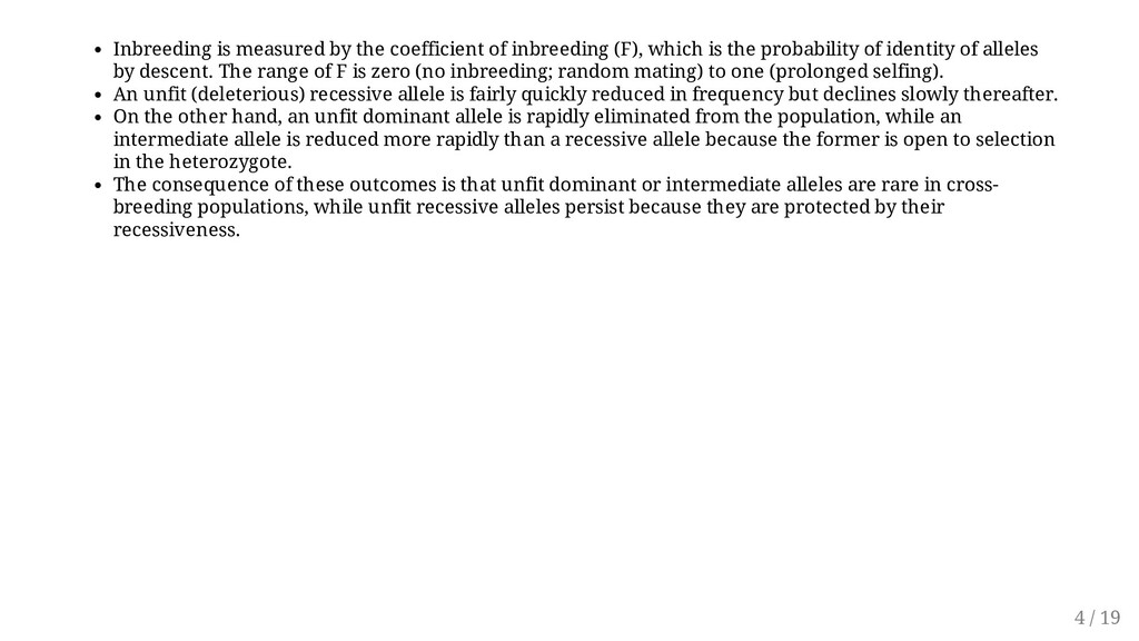 Inbreeding is measured by the coefficient of in...