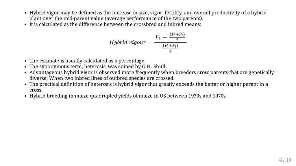 Hybrid vigor may be defined as the increase in ...