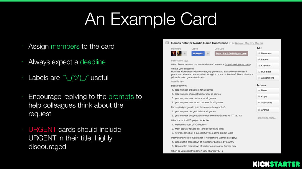 An Example Card • Assign members to the card • ...