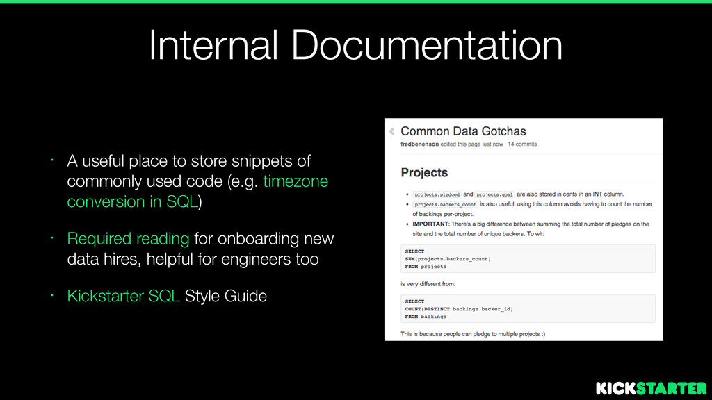 Internal Documentation • A useful place to stor...