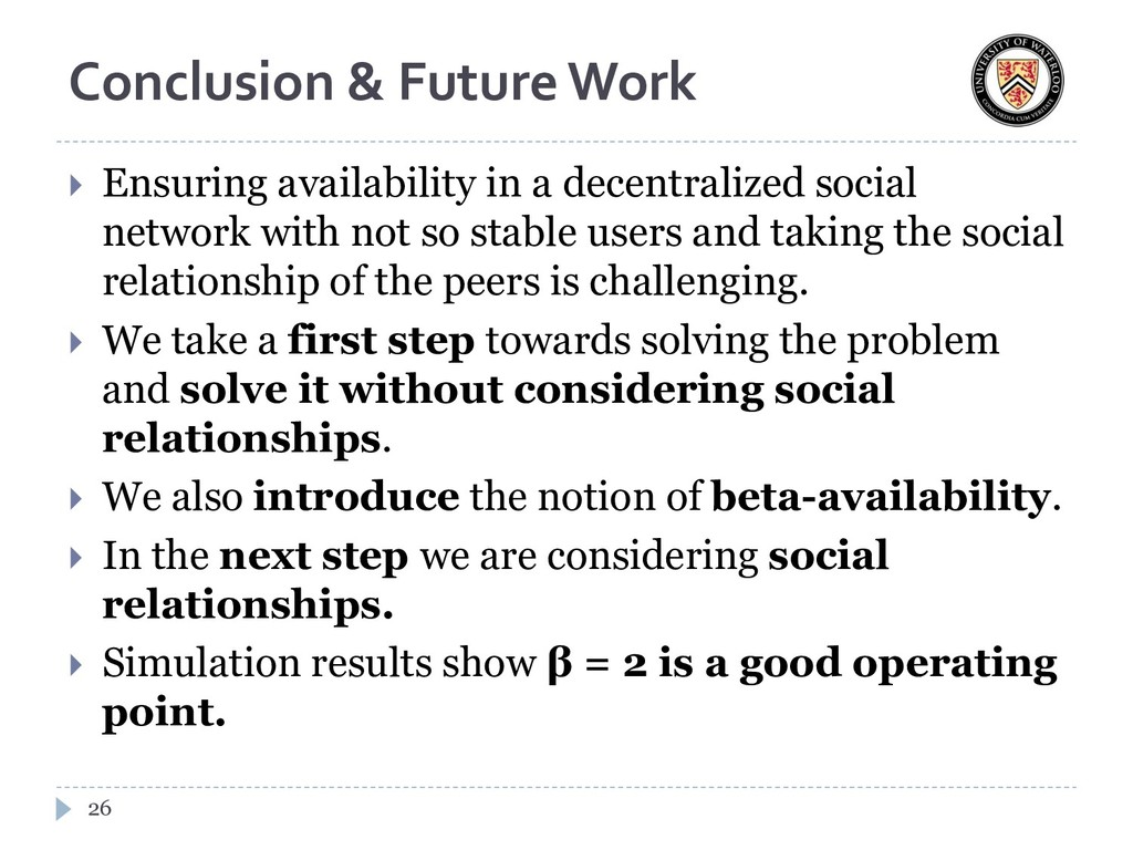 Conclusion & Future Work  Ensuring availabilit...
