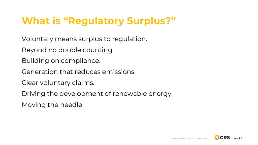Voluntary means surplus to regulation. Beyond n...