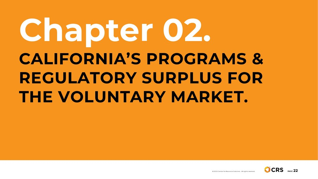 Chapter 02. CALIFORNIA'S PROGRAMS & REGULATORY ...