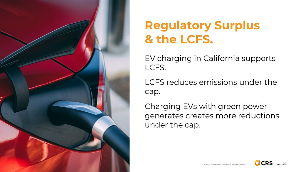 PAGE 25 EV charging in California supports LCFS...