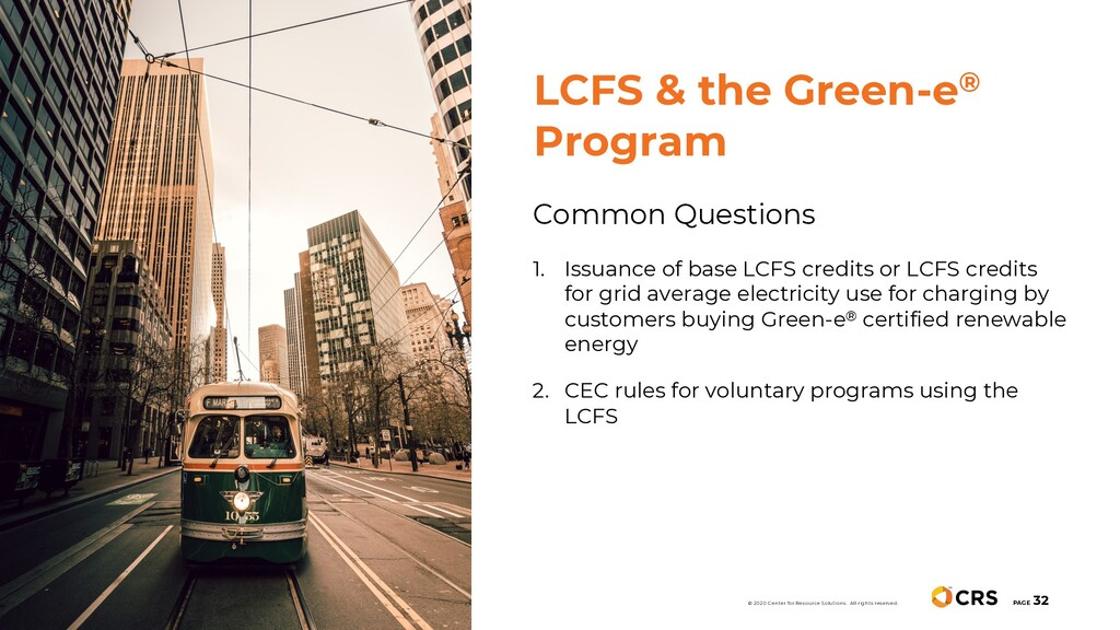 Common Questions 1. Issuance of base LCFS credi...