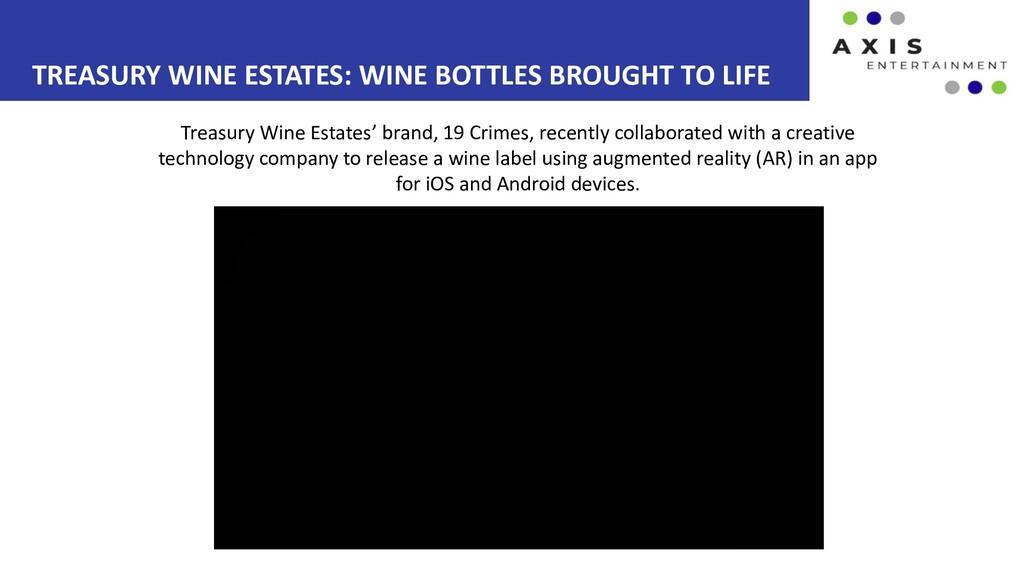 TREASURY WINE ESTATES: WINE BOTTLES BROUGHT TO ...