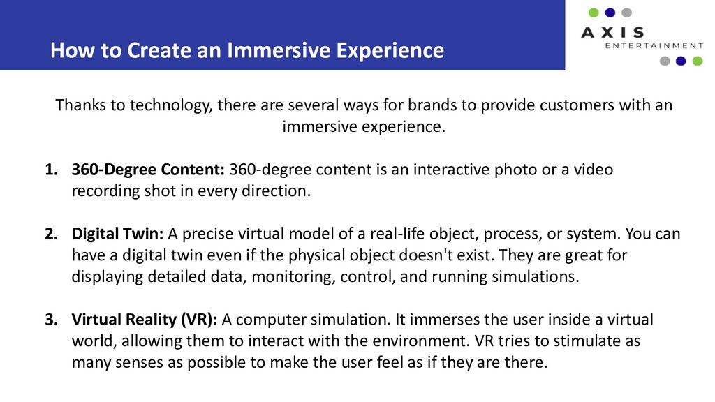 How to Create an Immersive Experience Thanks to...