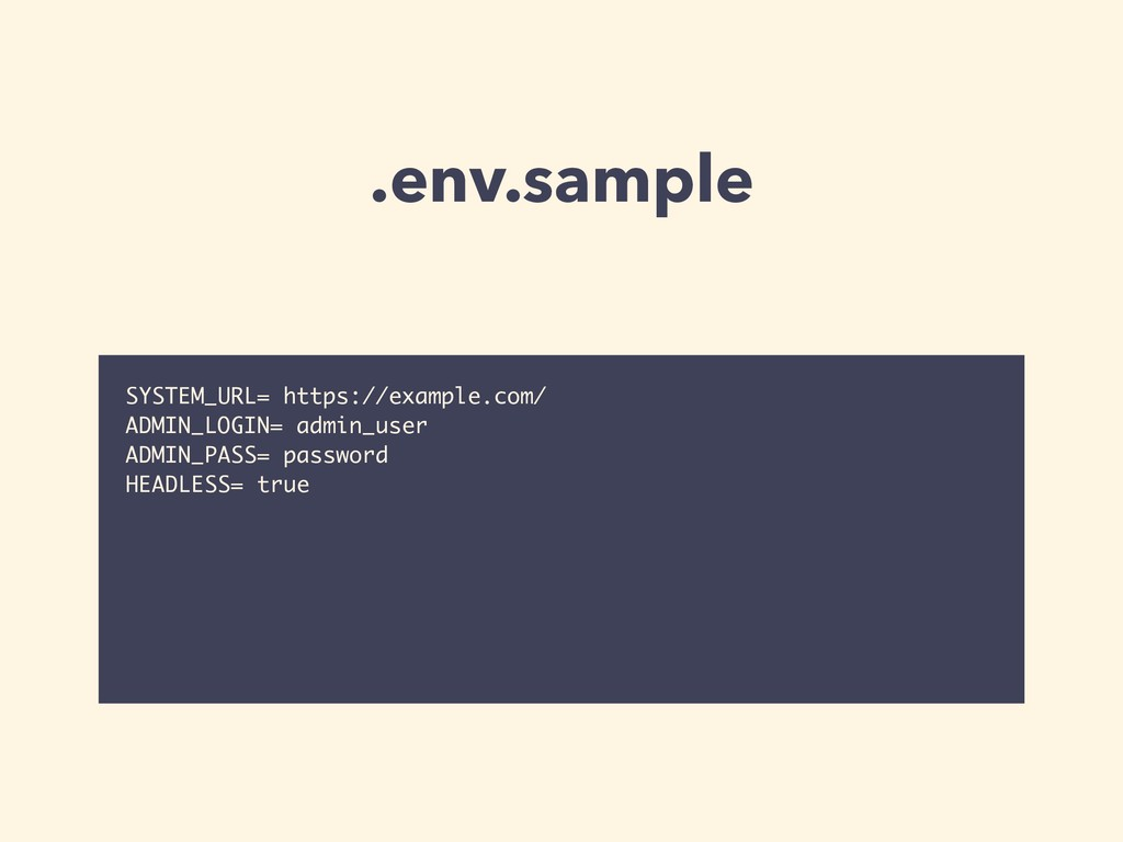 .env.sample SYSTEM_URL= https://example.com/ AD...
