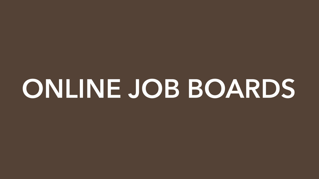 ONLINE JOB BOARDS