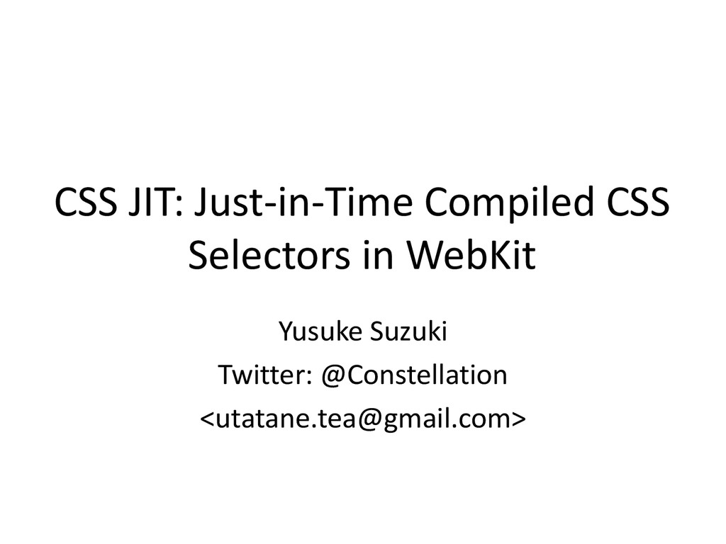 CSS JIT: Just-in-Time Compiled CSS Selectors in...