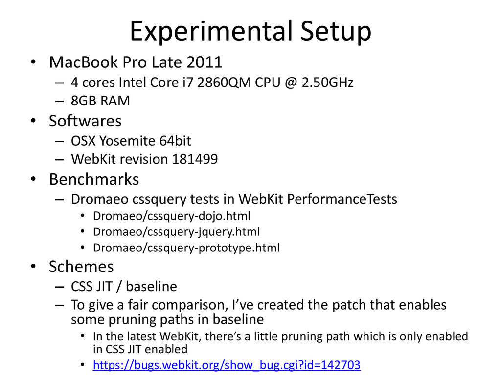 Experimental Setup • MacBook Pro Late 2011 – 4 ...