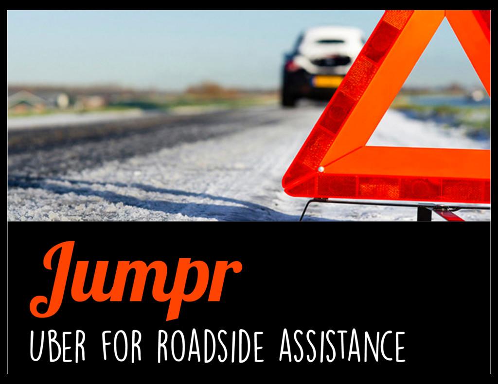 Jumpr Uber for roadside assistance