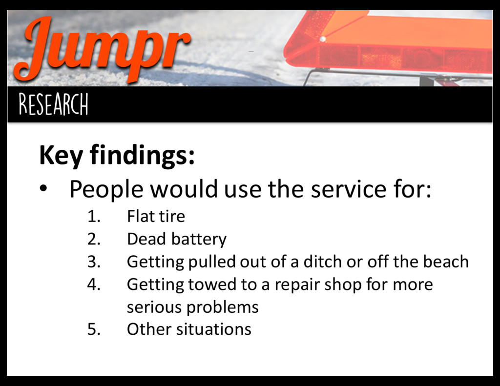 Jumpr background Research Key findings: • Pe...