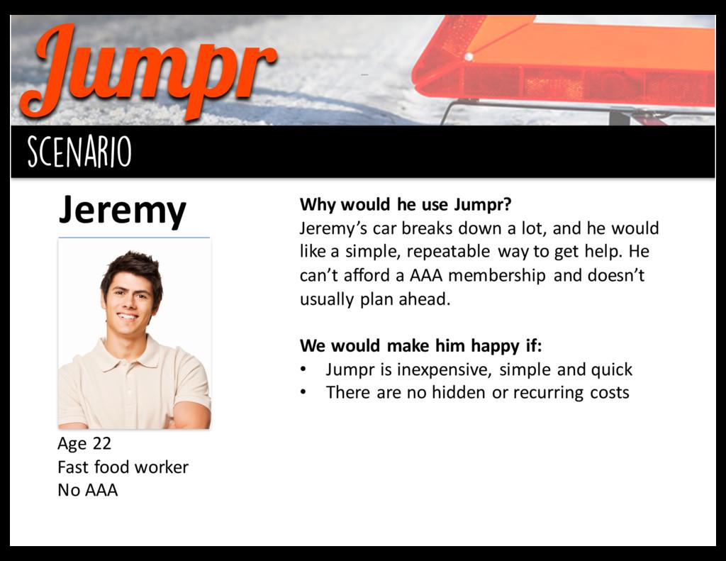 Jumpr background scenario Jeremy Age 22 Fast...