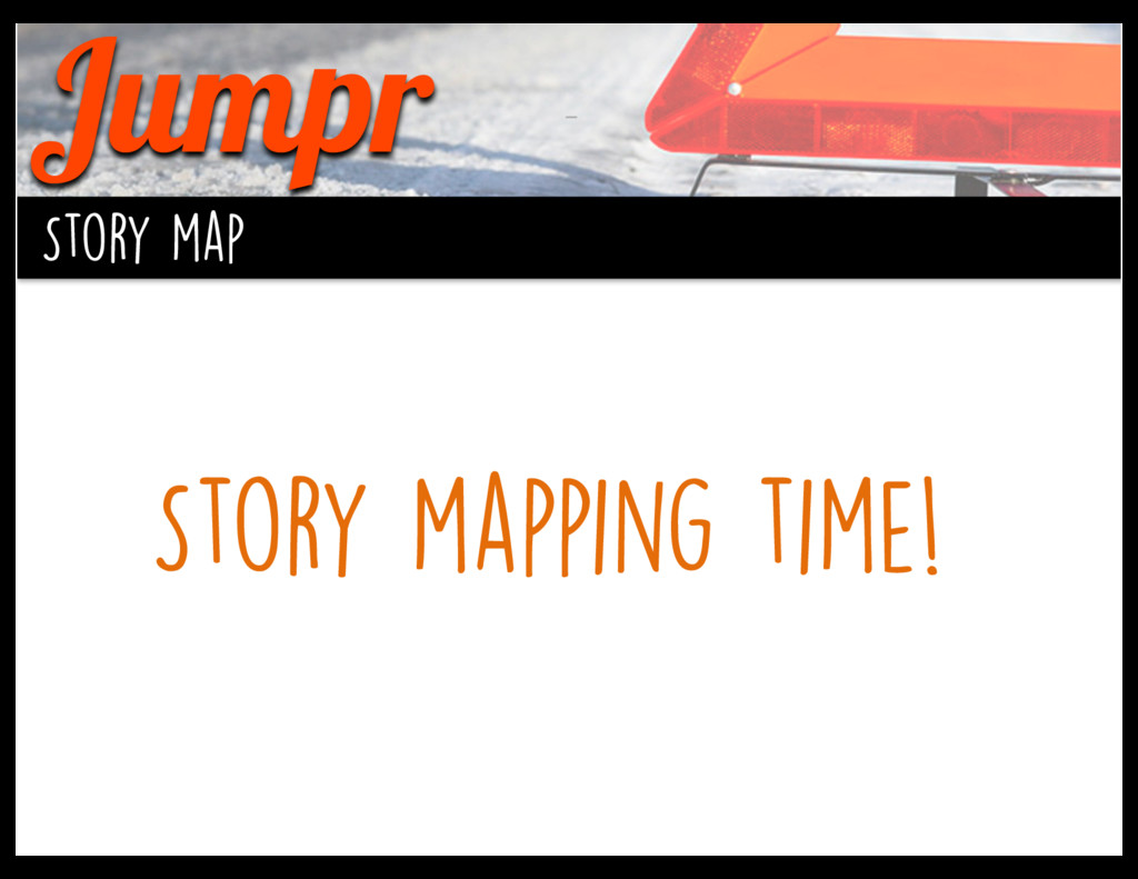 Jumpr Story map Story mapping time!