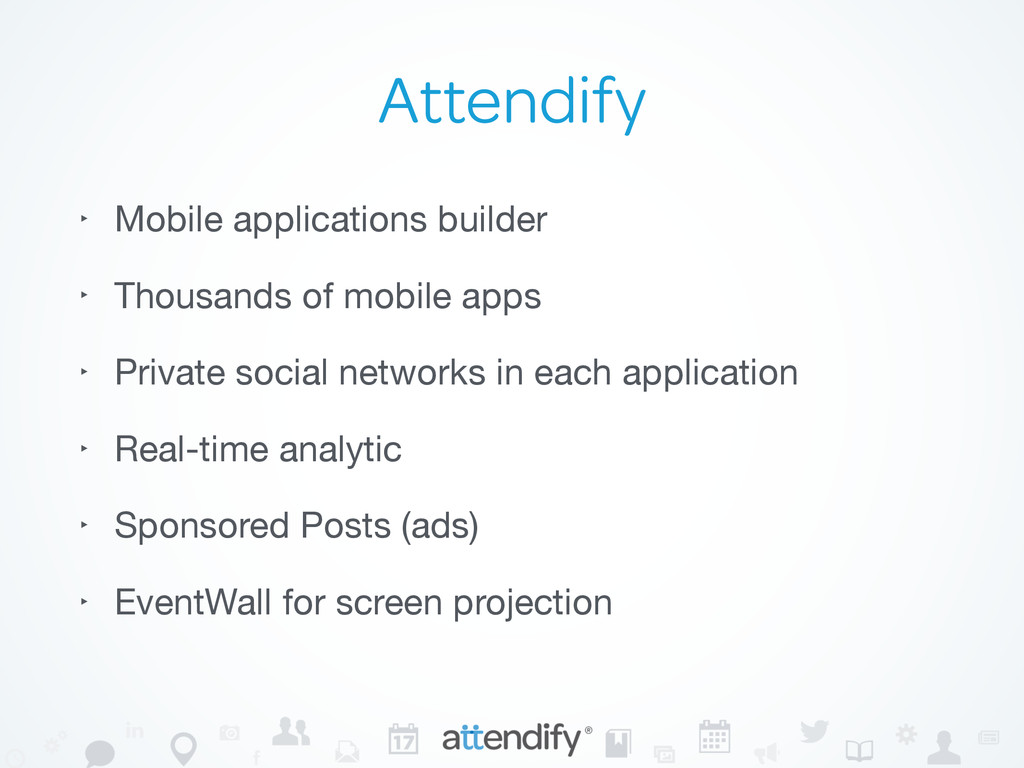 Attendify ‣ Mobile applications builder  ‣ Thou...