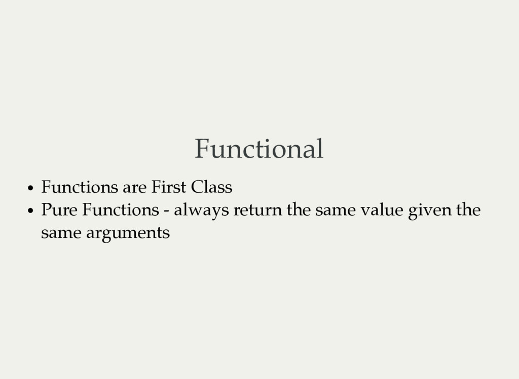 Functional Functions are First Class Pure Funct...
