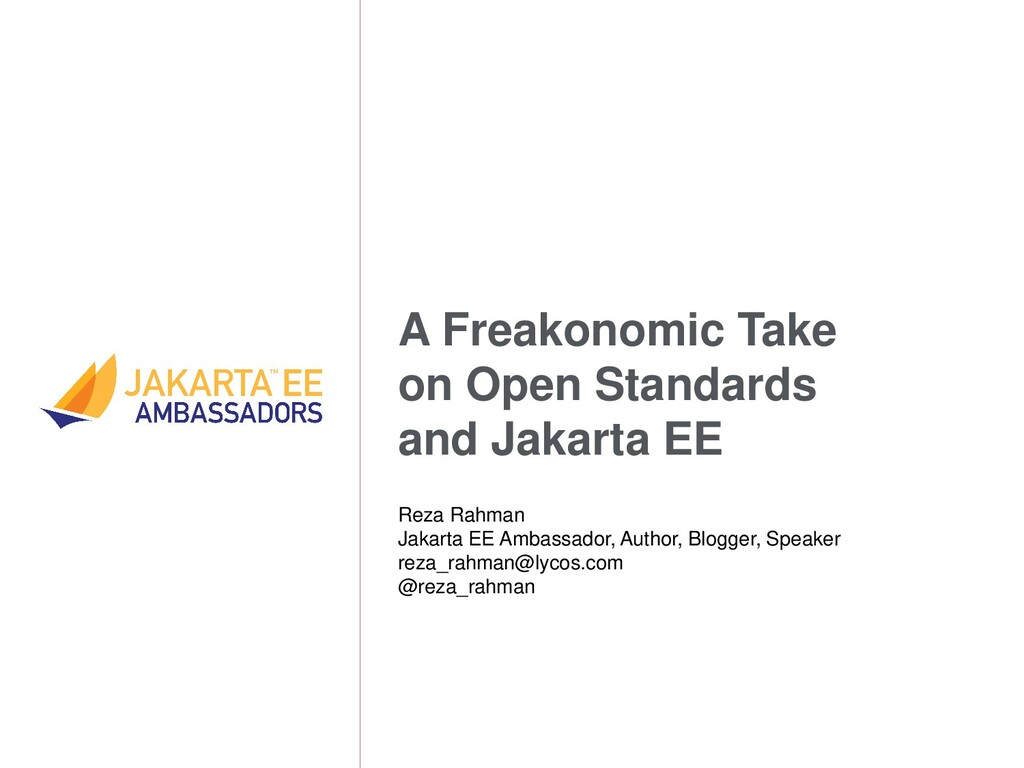 A Freakonomic Take on Open Standards and Jakart...