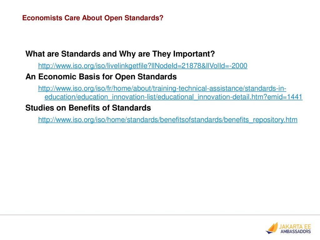 Economists Care About Open Standards? What are ...