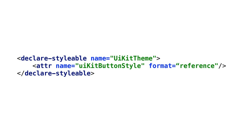 "<declare-styleable name=""UiKitTheme""> <attr nam..."