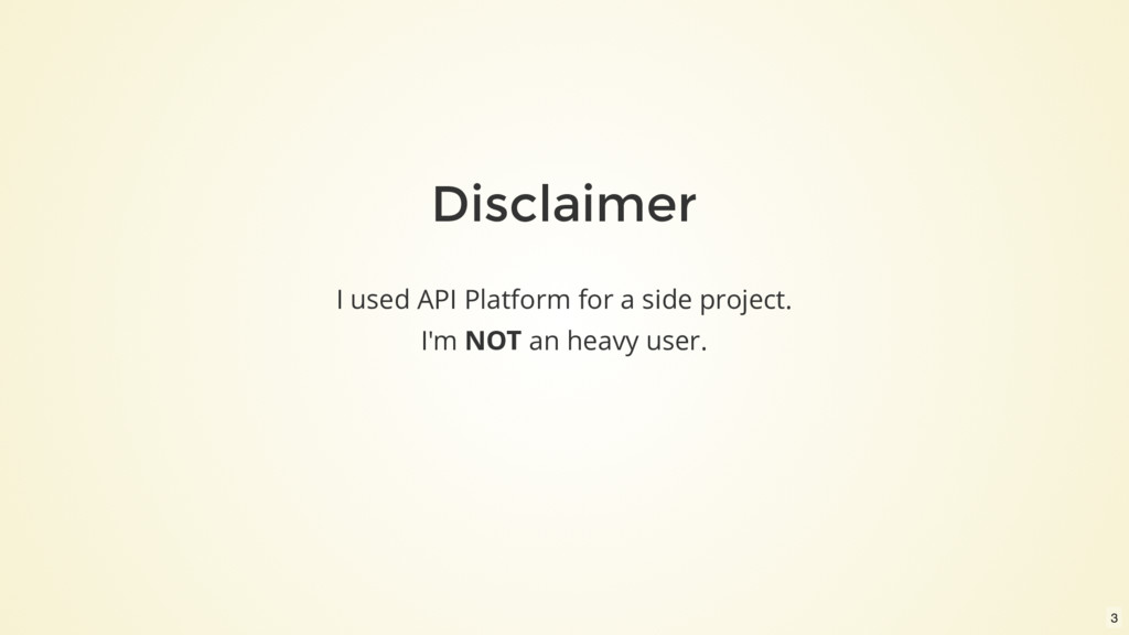 Disclaimer I used API Platform for a side proje...