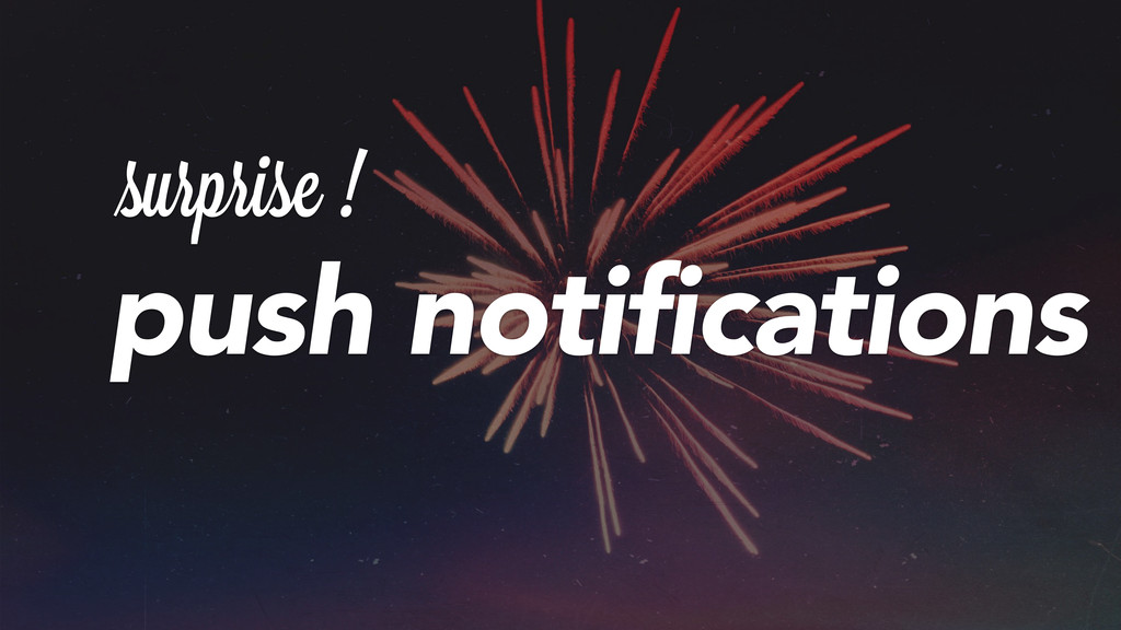 surprisei! push notifications