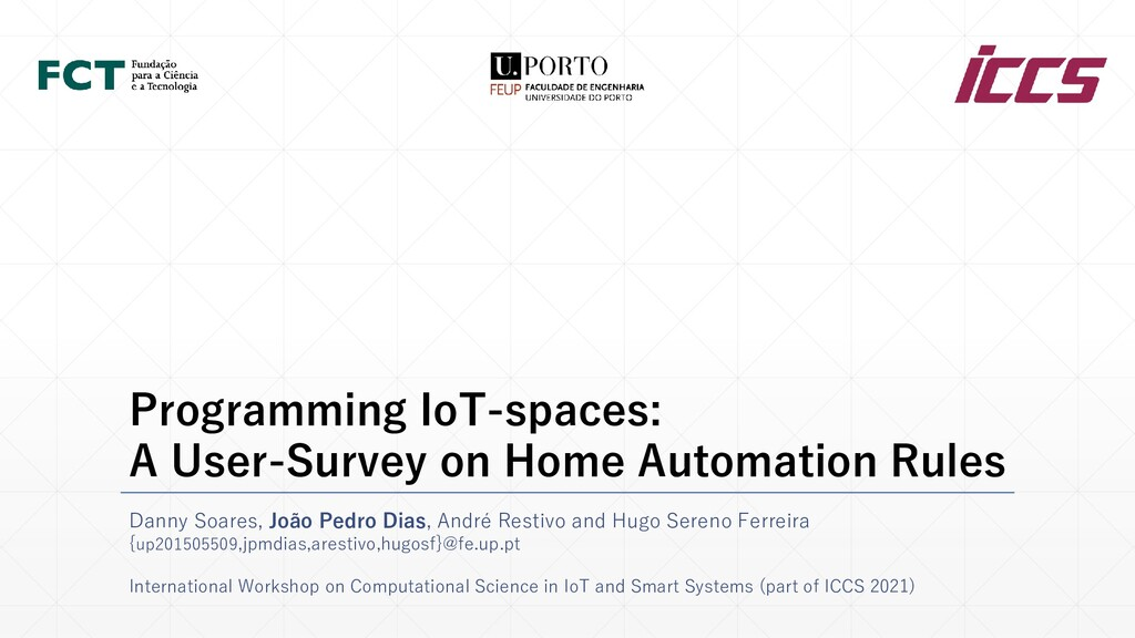 Programming IoT-spaces: A User-Survey on Home A...
