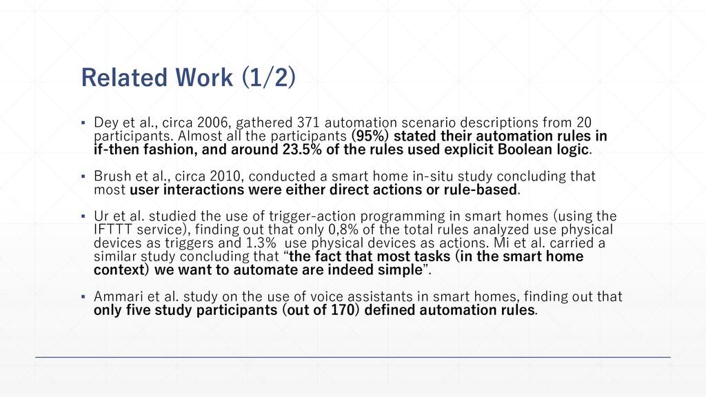 Related Work (1/2) ▪ Dey et al., circa 2006, ga...