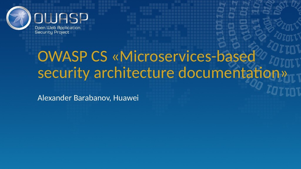 OWASP CS «Microservices-based security architec...