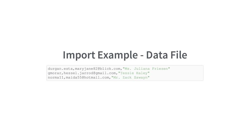 Import Example - Data File durgan.esta,maryjane...