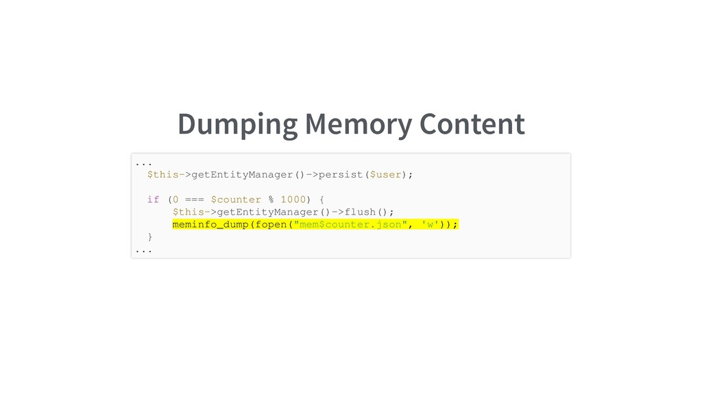 Dumping Memory Content ... $this->getEntityMana...