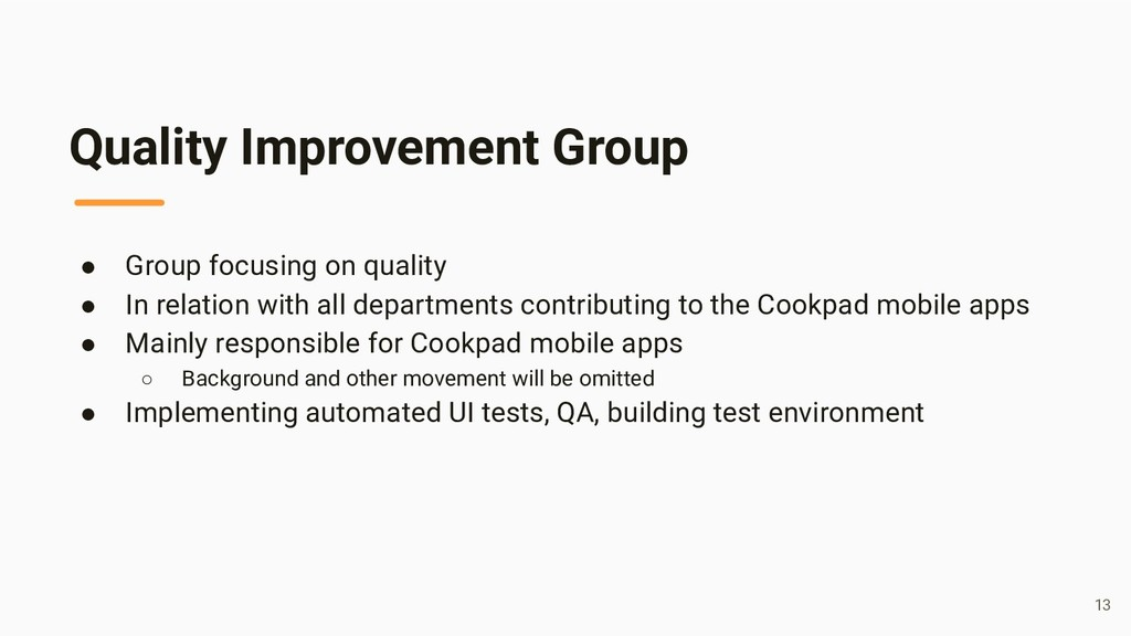 Quality Improvement Group ● Group focusing on q...