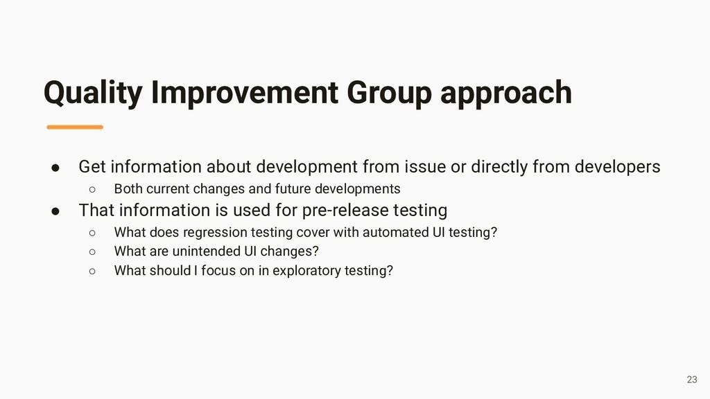Quality Improvement Group approach ● Get inform...