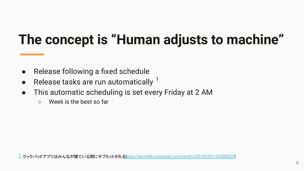 """The concept is """"Human adjusts to machine"""" ● Rel..."""