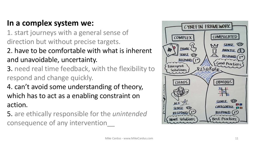 In a complex system we: 1. start journeys with ...